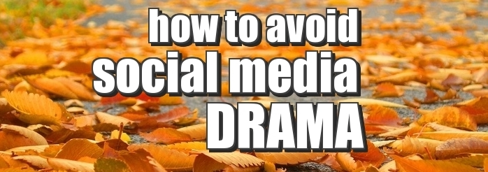 how-to-avoid-social-media-drama