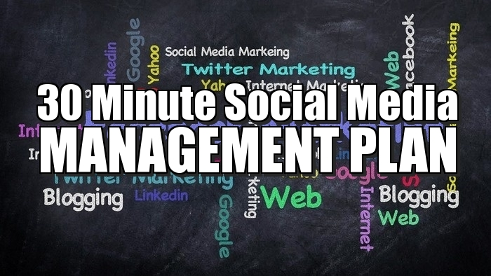 30-minute-social-media-management-plan