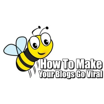 How To Make Your Blogs Go Viral – Almost