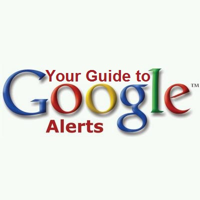 Google Alerts Setting Up Guide and Tutorial – How to track the competion