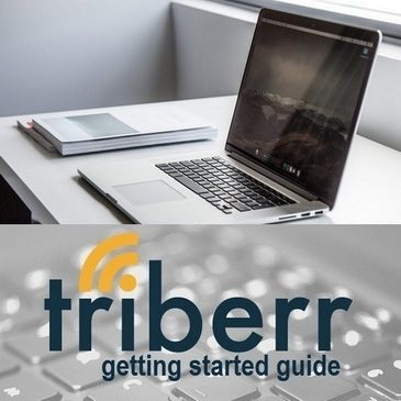 Triberr Getting Started And Beginners Guide