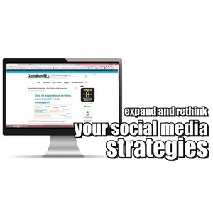 Social Media Strategies - Rethinking And Expanding to get better results
