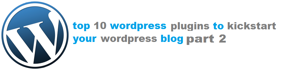 TOP TO WORDPRESS PLUGINS - CLICK FOR PART 2