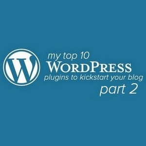 My Top 10 Wordpress Plugins To Kick start Any New Blog IN 2018 - Part 2