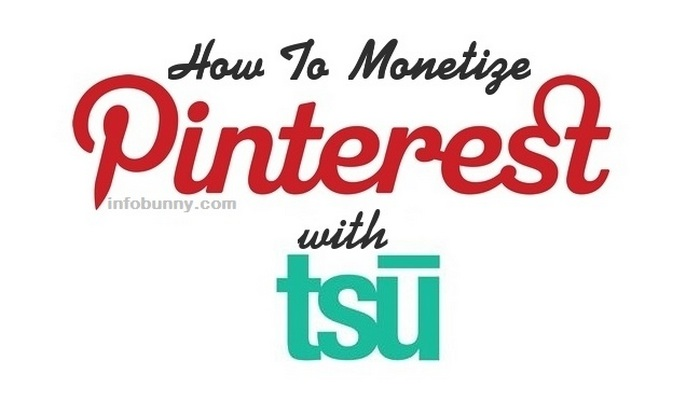 how to montetize pinterest with tsu