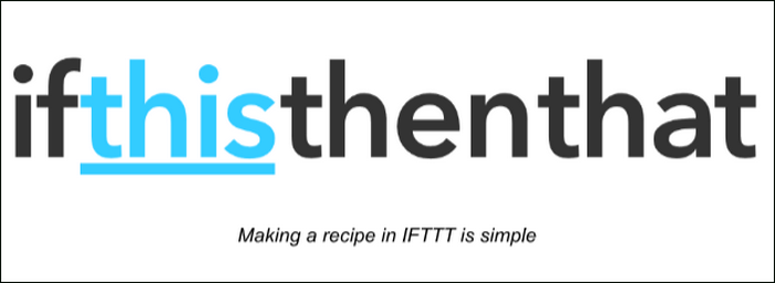 Making a recipe in IFTTT is simple