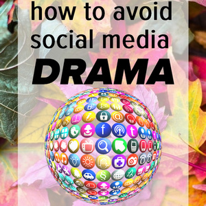 Social Media Drama - How to avoid falling into the trap
