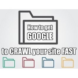 How to get Google to crawl your site FAST