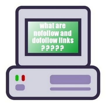 What are Nofollow and Dofollow links?