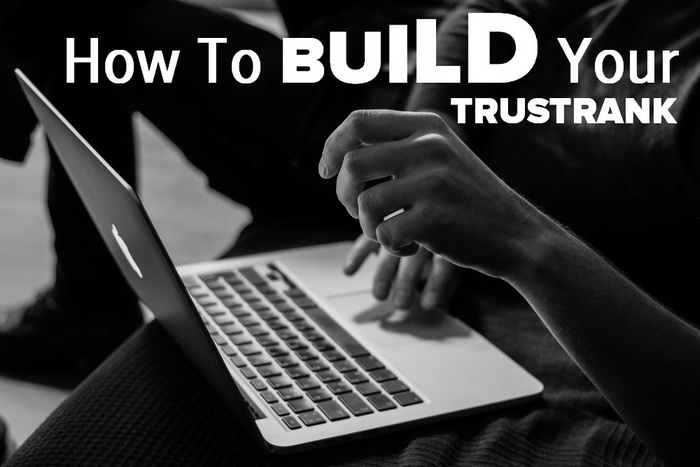 How to build your TrustRank