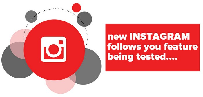 A new Instagram Follows You Feature in testing