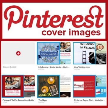 Pinterest Board Cover Images – Are You Using Cover Images?