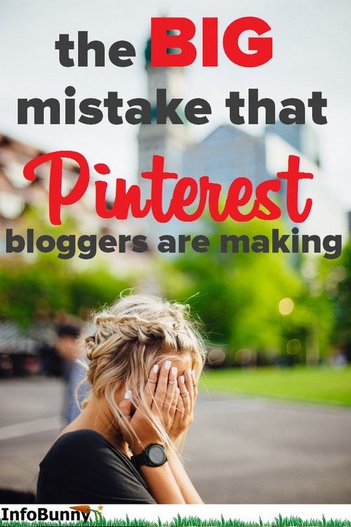 The Biggest Pinterest Mistakes That Bloggers Make