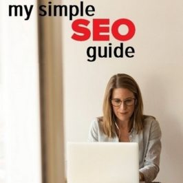 SEO Guide 2018 – My Simple Guide To SEO