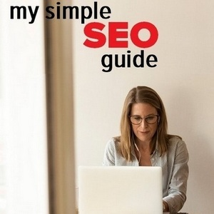 SEO Guide 2018 - Your simple guide to Search Engine Optimization