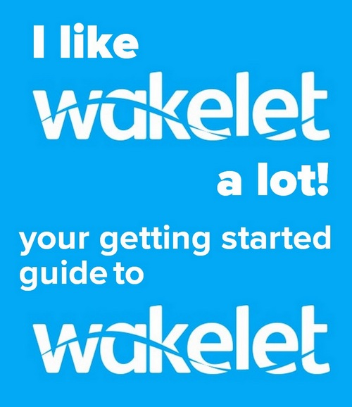 Wakelet getting started guide