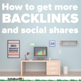 Get more backlinks and social shares