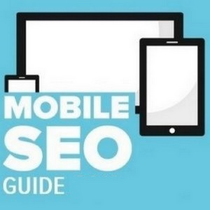 Mobile SEO Guide 2021 - 2022 - Are you ready for the mobile-first index?