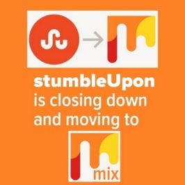 StumbleUpon is closing down and moving to Mix – Here is your Mix getting started guide