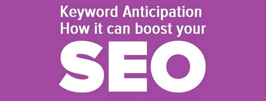 keyword anticipation