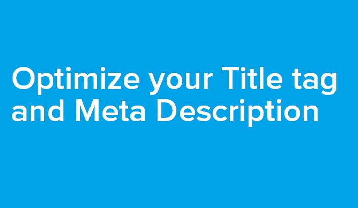 optimize for rankbrain Optimize your Title tag and Meta Description