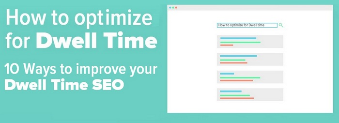 How to optimize for Dwell Time
