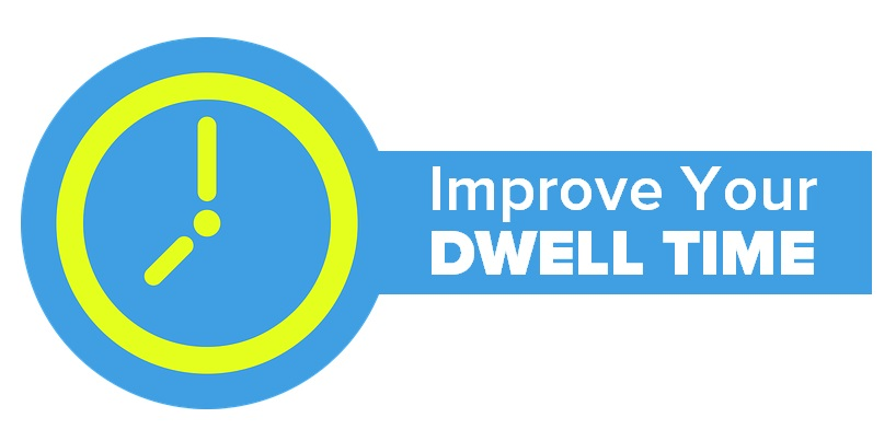 9 Ways To Optimize Your Site For RankBrain - 2) Improve Dwell Time