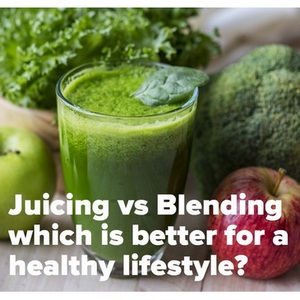 Juicing vs Blending - Is juicing better than blending or is blending better than juicing.