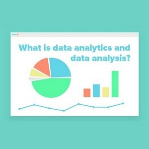 What is data analytics and data analysis? - How it benefits modern society