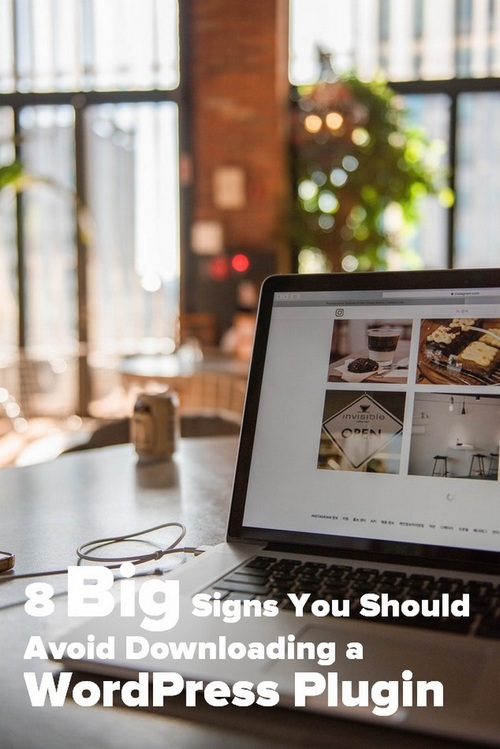 8 Big Signs You Should Avoid Downloading a WordPress Plugin  - Pinterest image