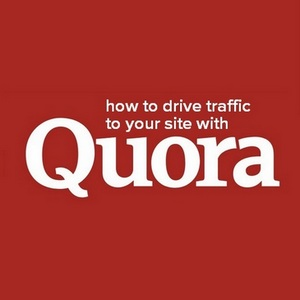 How to drive traffic to your site with Quora and boost your authority.