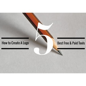 How to Create A Logo: 5 Best Free and Paid Tools
