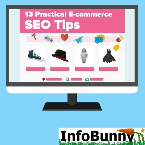 13 Practical E-commerce SEO Tips