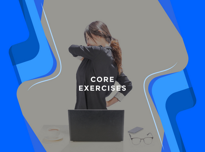 Core Exercises - Office Exercises