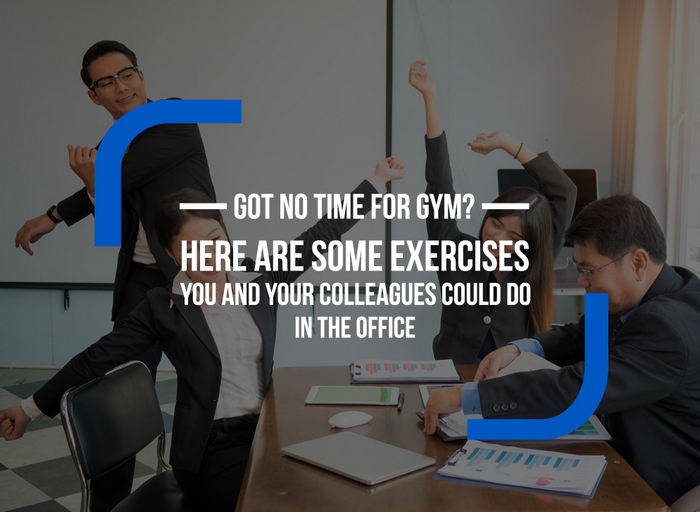 Office exercises for the workplace - Have You Got No Time For The Gym?