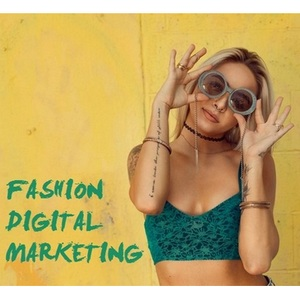 Fashion Digital Marketing Tips - Proven tips and ideas to market your fashion brand