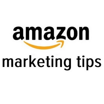 Amazon Marketing Tips – Here Are 9 Of The Best
