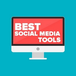 Best Social Media Tools - 18 Of The Best For Your Social Media Strategy