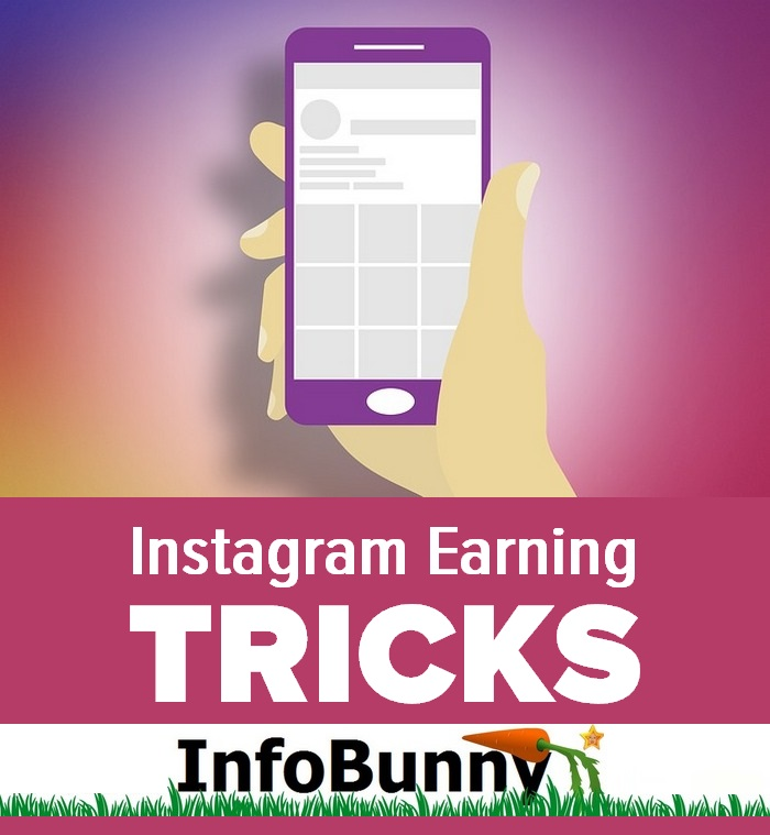 Instagram Earning Tricks