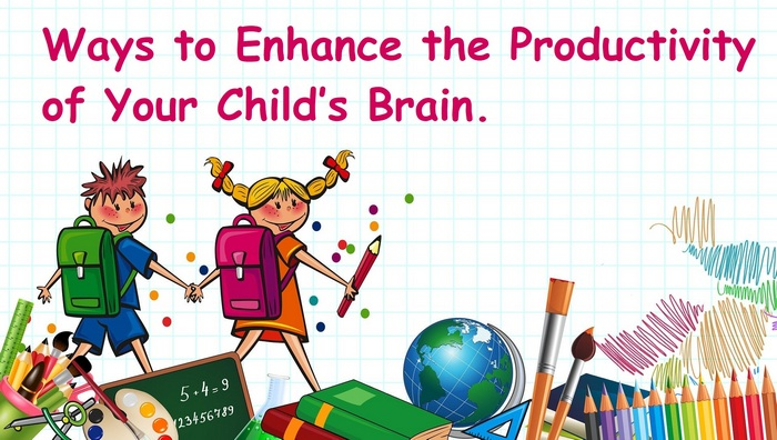 Header image for the article - Ways to Enhance the Productivity of Your Child's Brain