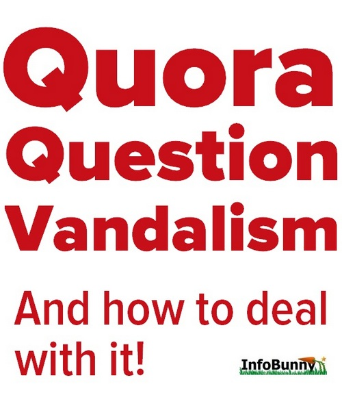 Pinterest share image - Quora Question Vandalising And How To Deal With It