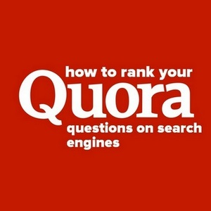 How to rank your Quora questions on Google and other search engines