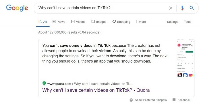 "Screen captrure of Google search showing the results for the question ""How can't I save ceftain videos on TikTkk?"" - How to rank your Quora questions on Google and other search engines"