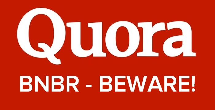 Quora BNBR - How much do you have to lose?