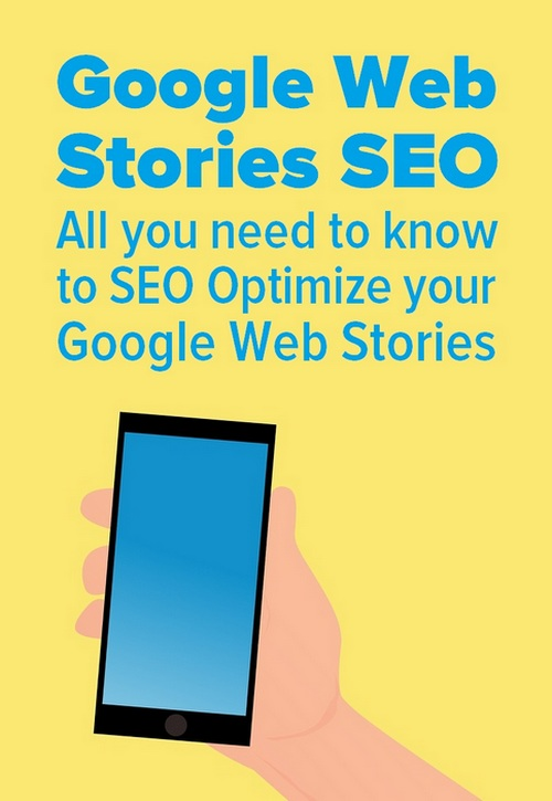 Cartoon of the Google Logo and a mobile phone -  What Are Google Web Stories And How Do You Build Them?
