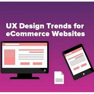 UX Design Trends for eCommerce Websites - Latest Trends And Practices