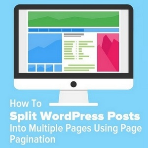 How To Split WordPress Posts Into Multiple Pages With Page Pagination