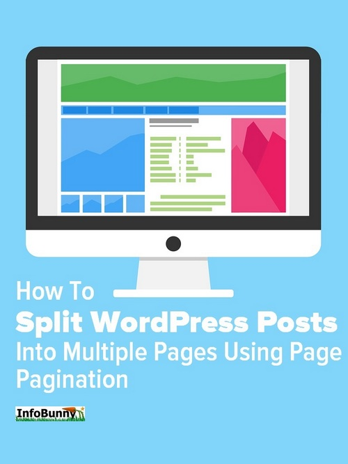 Pinterest share image showing a computer screen with the caption How To Split WordPress Posts Into Multiple Pages Using Page Pagination