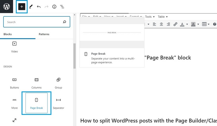 Screen capture showing how to add the page break block for the article How To Split WordPress Posts Into Multiple Pages
