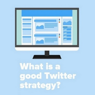 What is a good Twitter strategy?